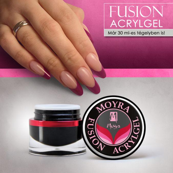 Moyra Fusion Acrylgel, már 30 ml-es tégelyben is!