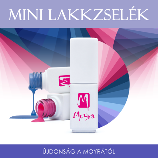Újdonság a Moyrától! Mini Lakkzselék