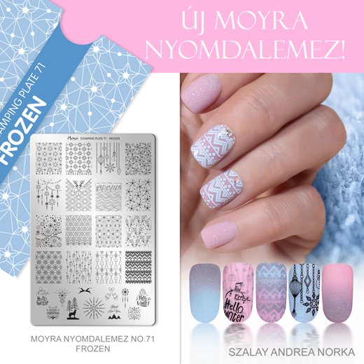 Újdonság: Moyra nyomdalemez No. 71 Frozen!
