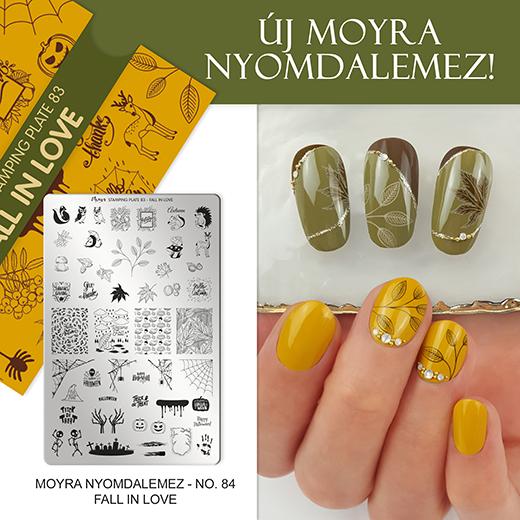 Új Moyra Nyomdalemez: No. 83 Fall in love!