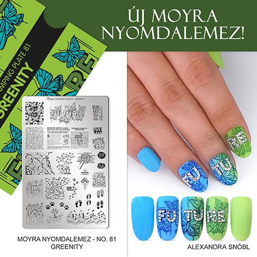 Újdonság: Moyra nyomdalemez No. 81 Greenity