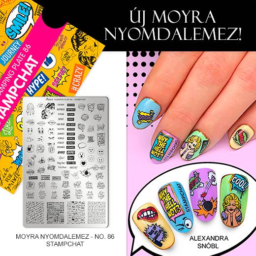 Új Moyra Nyomdalemez: No. 86 Stampchat!