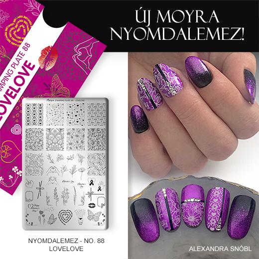 Új Moyra Körömnyomda lemez: No. 88 Lovelove!
