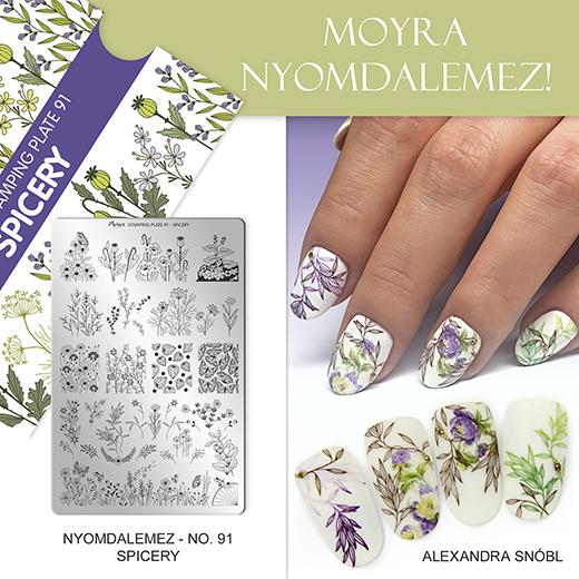 Új Moyra Körömnyomda lemez: No. 91 Spicery!