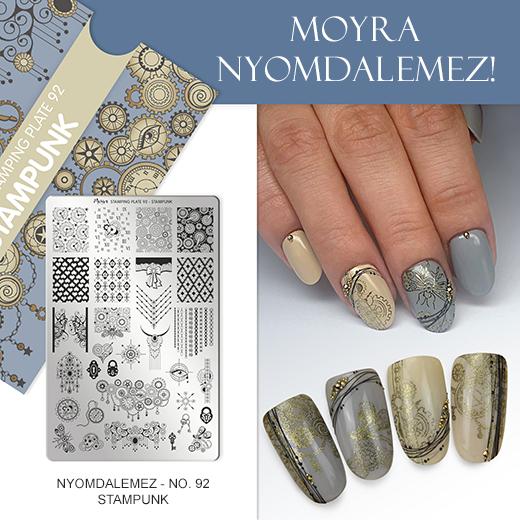 Új Moyra Körömnyomda lemez: No. 92 Stampunk!