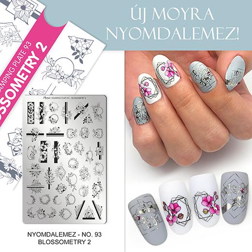 Új Moyra Körömnyomda lemez: No. 93 Blossometry 2!